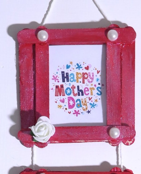Make Popsicle Stick Frames For Mother's Day