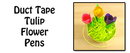 How To Do Duct Tape Flower Pens