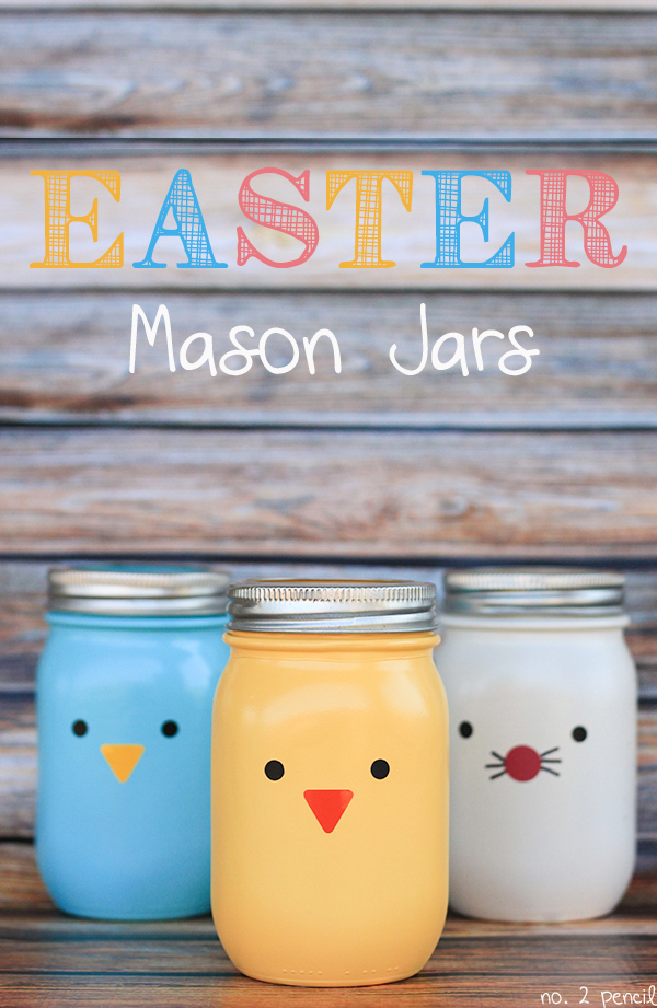 Painted Mason Jar Crafts for Easter