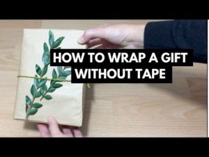 How to Pack Gifts without Any Tape